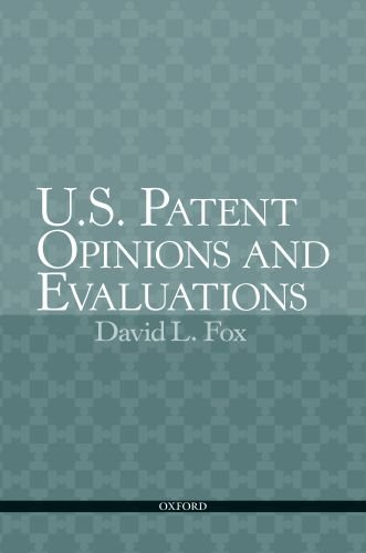 9780195367270: U.S. Patent Opinions and Evaluations