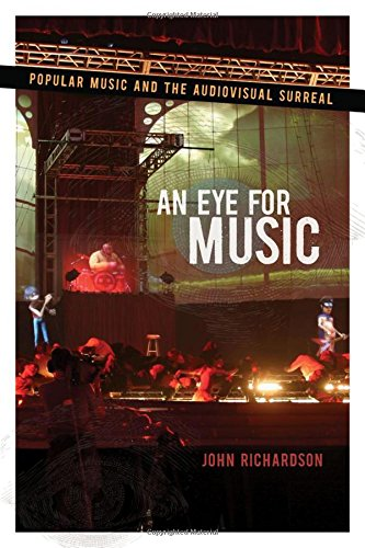 9780195367362: An Eye for Music: Popular Music and the Audiovisual Surreal (Oxford Music / Media)
