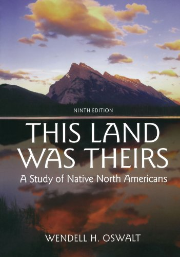 9780195367409: This Land Was Theirs: A Study of Native North Americans