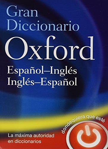 Gran Diccionario Oxford/ The Oxford Spanish Dictionary: Jarman, Beatriz Galimberti