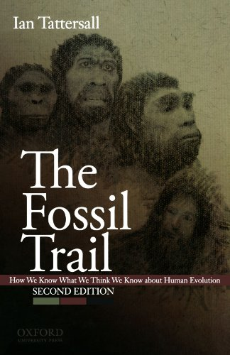 9780195367669: The Fossil Trail: How We Know What We Think We Know About Human Evolution