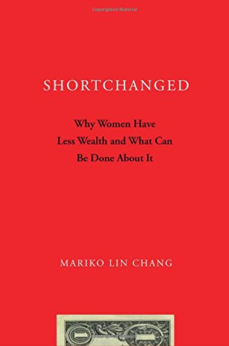9780195367690: Shortchanged: Why Women Have Less Wealth and What Can Be Done About It