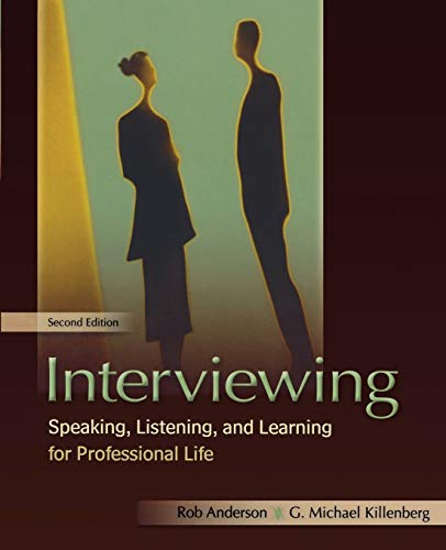 9780195367713: Interviewing: Speaking, Listening, and Learning for Professional Life