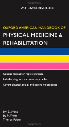 9780195367775: Oxford American Handbook of Physical Medicine & Rehabilitation (Oxford American Handbooks of Medicine)