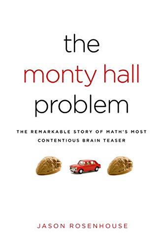 9780195367898: The Monty Hall Problem: The Remarkable Story of Math's Most Contentious Brain Teaser