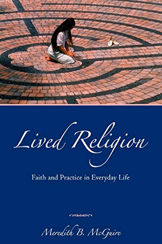 9780195368338: Lived Religion: Faith and Practice in Everyday Life