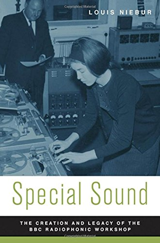 9780195368406: Special Sound: The Creation and Legacy of the BBC Radiophonic Workshop (Oxford Music / Media)