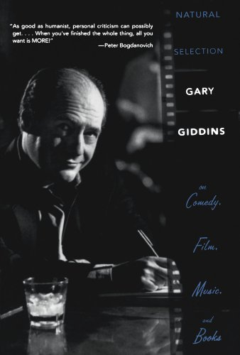 9780195368505: Natural Selection: Gary Giddins on Comedy, Film, Music, and Books