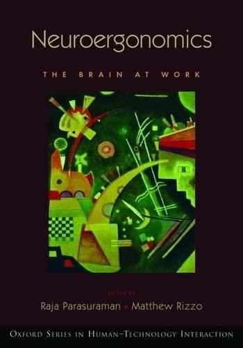 9780195368659: Neuroergonomics: The Brain at Work (Human Technology Interaction Series)