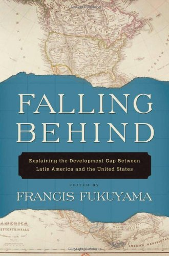 9780195368826: Falling Behind: Explaining the Development Gap Between Latin America and the United States
