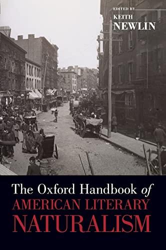 9780195368932: The Oxford Handbook of American Literary Naturalism (Oxford Handbooks)