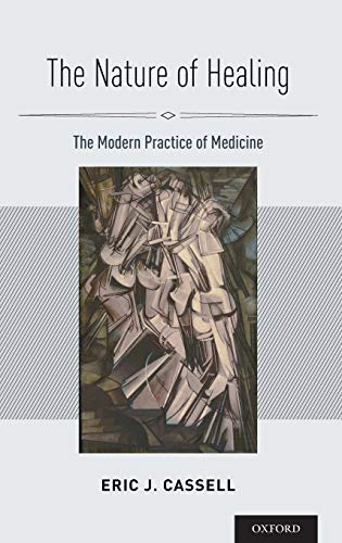 9780195369052: The Nature of Healing: The Modern Practice of Medicine