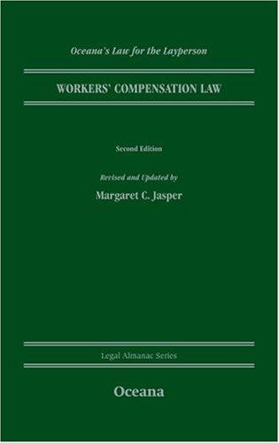 Worker's Compensation Law (Legal Almanac Series): Margaret C Jasper
