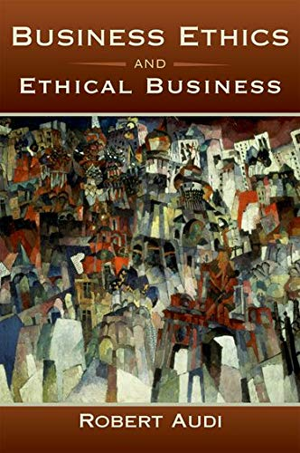 9780195369106: Business Ethics and Ethical Business