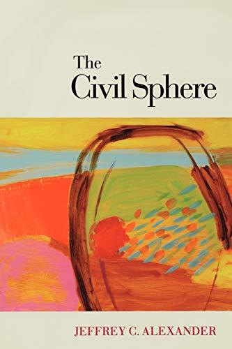 9780195369304: The Civil Sphere