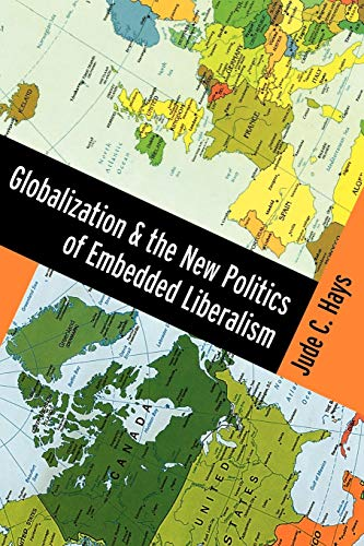9780195369328: Globalization and the New Politics of Embedded Liberalism