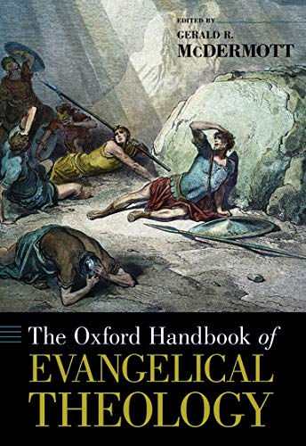9780195369441: The Oxford Handbook of Evangelical Theology (Oxford Handbooks)