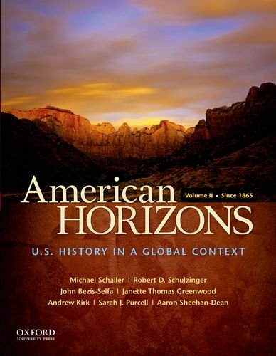 9780195369533: American Horizons: U.S. History in a Global Context, Volume II: Since 1865