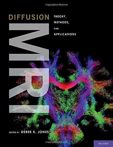 Diffusion MRI: Derek K. Jones