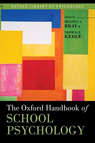 9780195369809: The Oxford Handbook of School Psychology (Oxford Library of Psychology)