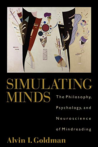 9780195369830: Simulating Minds: The Philosophy, Psychology, and Neuroscience of Mindreading