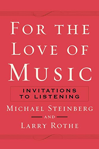 9780195370201: For The Love of Music: Invitations to Listening