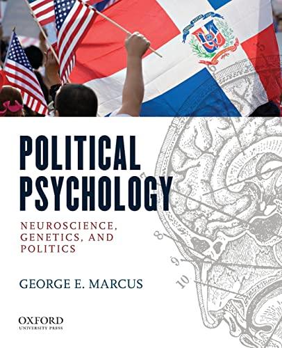 9780195370645: Political Psychology: Neuroscience, Genetics, and Politics
