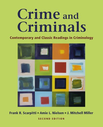Crime and Criminals: Contemporary and Classic Readings