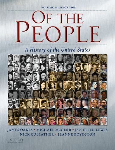 9780195370959: Of the People: A History of the Unites States: Volume II: Since 1865