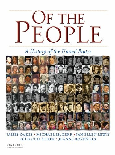 9780195371031: Of the People: A History of the United States