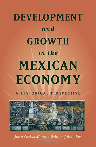 9780195371161: Development and Growth in the Mexican Economy: A Historical Perspective