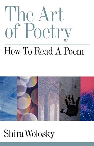 9780195371185: The Art of Poetry: How to Read a Poem