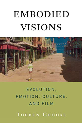 9780195371321: Embodied Visions: Evolution, Emotion, Culture, and Film