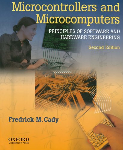 9780195371611: Microcontrollers and Microcomputers Principles of Software and Hardware Engineering