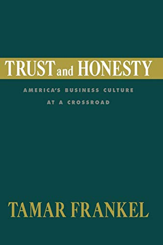 9780195371703: Trust and Honesty: America's Business Culture at a Crossroad