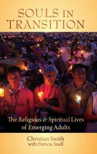 9780195371796: Souls in Transition: The Religious and Spiritual Lives of Emerging Adults