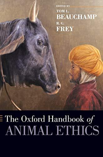 9780195371963: The Oxford Handbook of Animal Ethics (Oxford Handbooks)