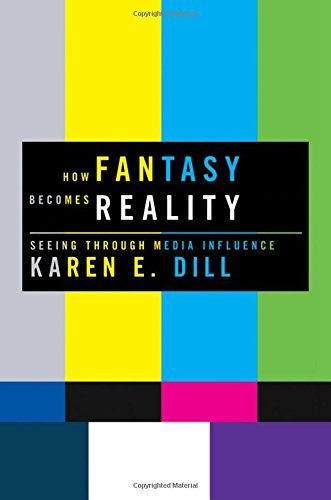 9780195372083: How Fantasy Becomes Reality: Seeing Through Media Influence