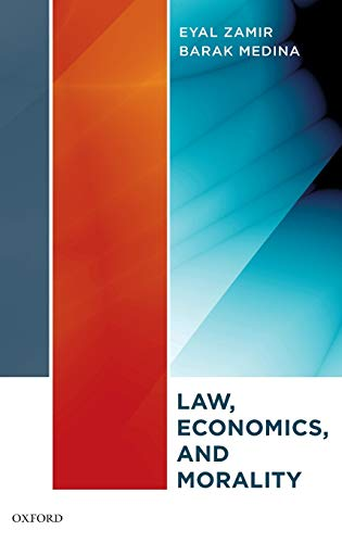 9780195372168: Law, Economics, and Morality