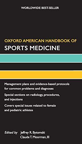 Oxford American Handbook of Sports Medicine (Oxford: Bytomski, Jeffrey; Moorman,