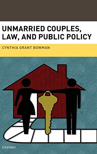 9780195372274: Unmarried Couples, Law, and Public Policy