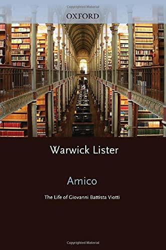 9780195372403: Amico: The Life of Giovanni Battista Viotti