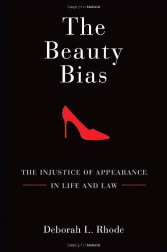 9780195372878: The Beauty Bias: The Injustice of Appearance in Life and Law