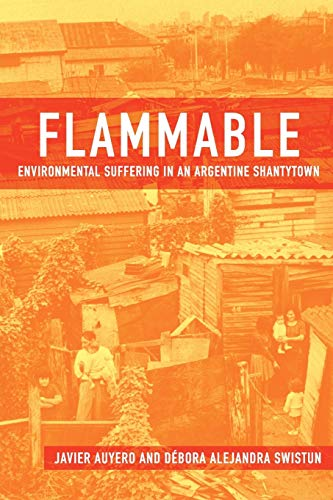 9780195372939: Flammable: Environmental Suffering in an Argentine Shantytown