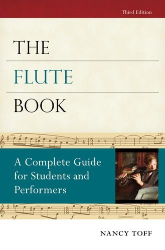 9780195373073: The Flute Book: A Complete Guide for Students and Performers (Oxford Musical Instrument Series)