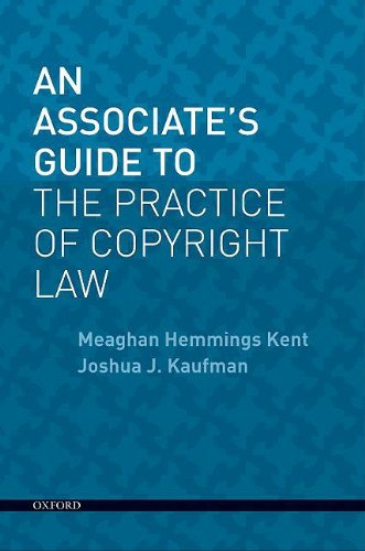 9780195373479: An Associate's Guide to the Practice of Copyright Law