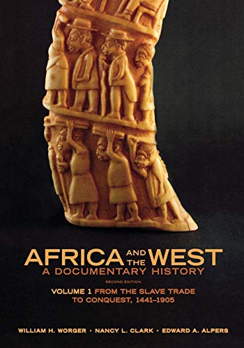9780195373486: Africa and the West: A Documentary History, Vol. 1: From the Slave Trade to Conquest, 1441-1905