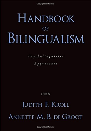9780195373653: Handbook of Bilingualism: Psycholinguistic Approaches
