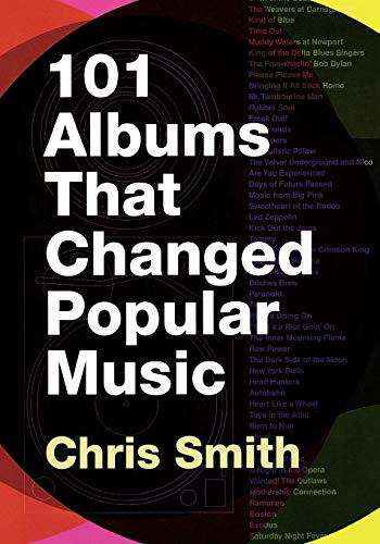 9780195373714: 101 Albums that Changed Popular Music