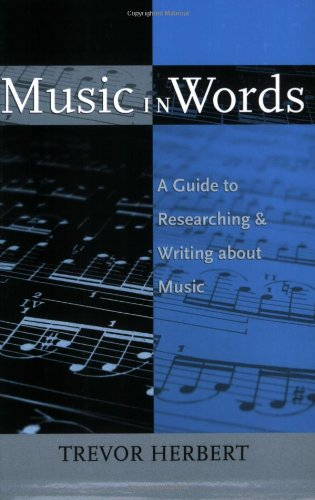 9780195373738: Music in Words: A Guide to Researching and Writing about Music